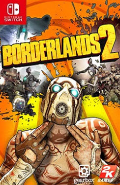 Borderlands 2: Game of the Year Switch Nsp Multilanguage Dlc Update